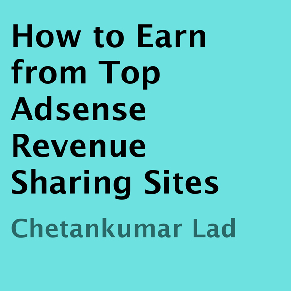 How to Earn from Top Adsense Revenue Sharing Si...