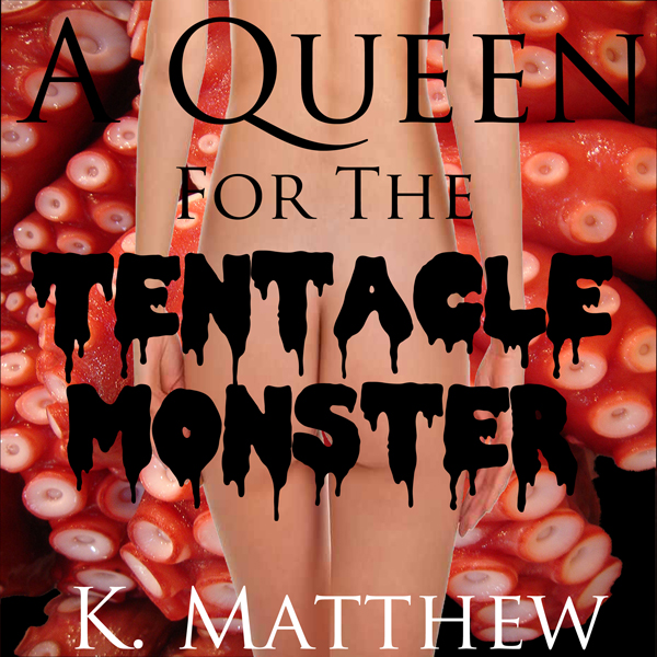 A Queen for the Tentacle Monster , Hörbuch, Dig...