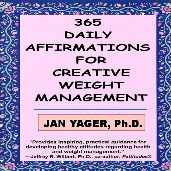 365 Daily Affirmations for Creative Weight Mana...
