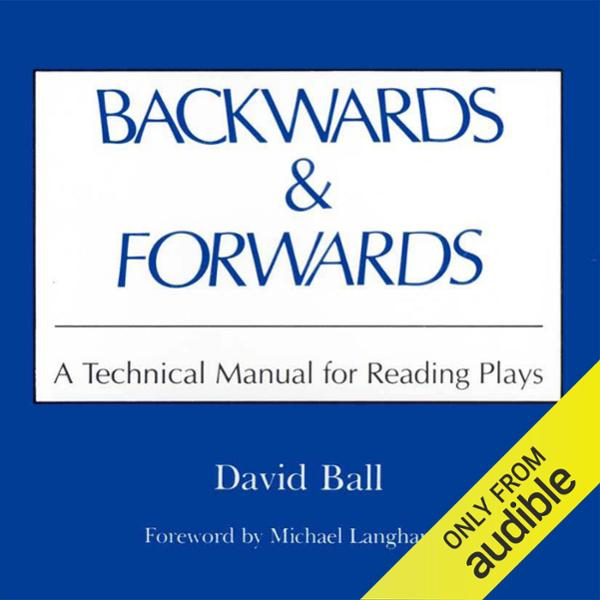 Backwards & Forwards: A Technical Manual for Re...