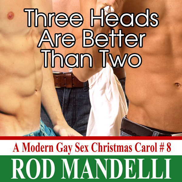Three Heads Are Better Than Two: A Modern Gay S...