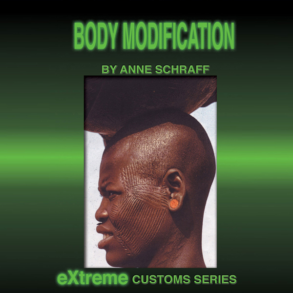 Body Modification: Extreme Customs , Hörbuch, D...