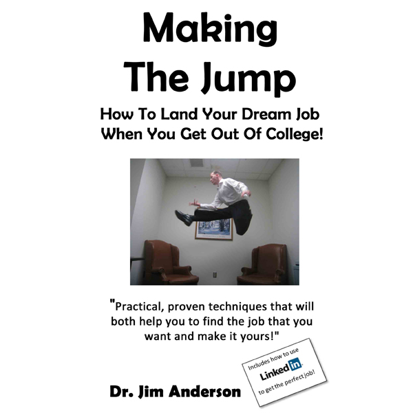 Making the Jump: How to Land Your Dream Job Whe...