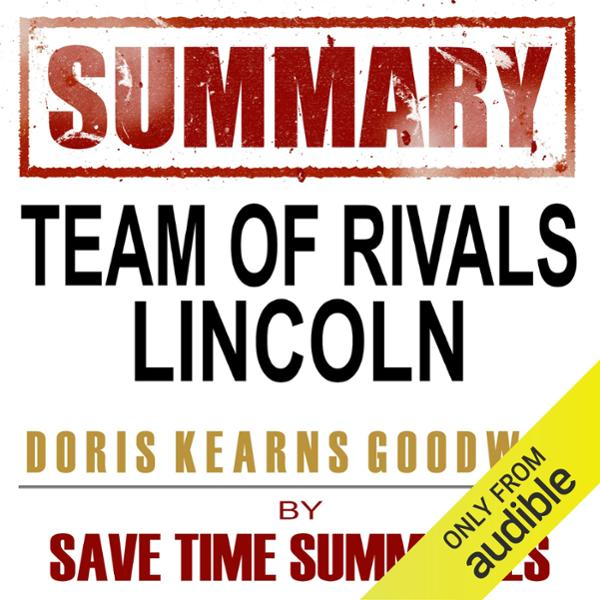 summary of lincons political genius This one-page guide includes a plot summary and brief analysis of team of rivals: the political genius of the book won the lincoln prize and the book prize for american history sponsored to the new york historical society it examines lincoln and the members of his cabinet from 1861 to 1865.