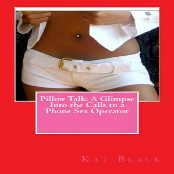 Pillow Talk: A Glimpse Into the Calls to a Phon...