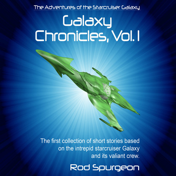 The Adventures of the Starcruiser Galaxy: Galax...
