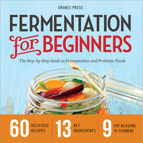 Fermentation for Beginners: The Step-by-Step Guide to Fermentation and Probiotic Foods , Hörbuch, Digital, 1, 214min