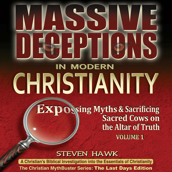 Massive Deceptions in Modern Christianity: The ...