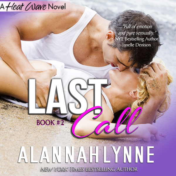 Last Call: Heat Wave Novel 2, Volume 2 , Hörbuc...