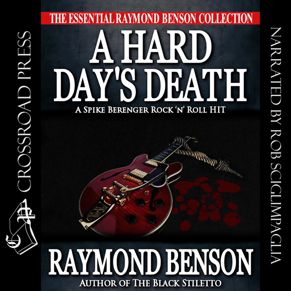 A Hard Day´s Death: Spike Berenger Rock ´n´ Rol...
