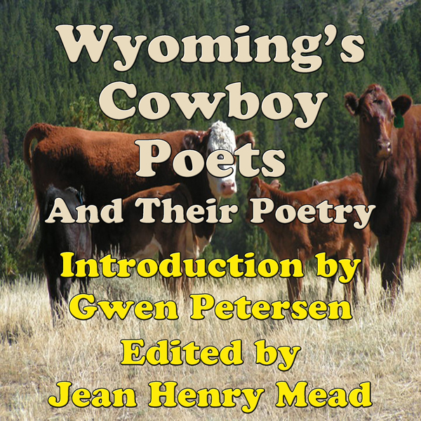 Wyoming´s Cowboy Poets: And Their Poetry , Hörb...