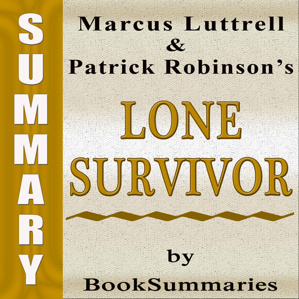 Summary, Review & Analysis: Lone Survivor: The ...