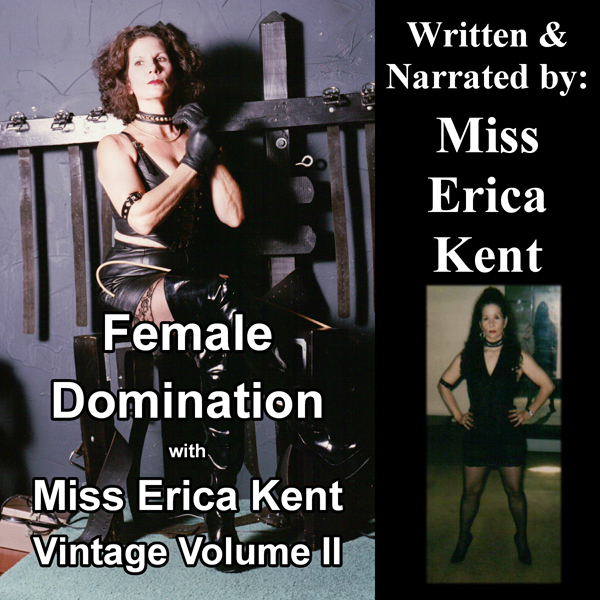 Female Domination with Miss Erica Kent: Vintage...