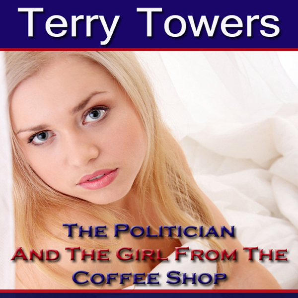 The Politician And The Girl From The Coffee Sho...