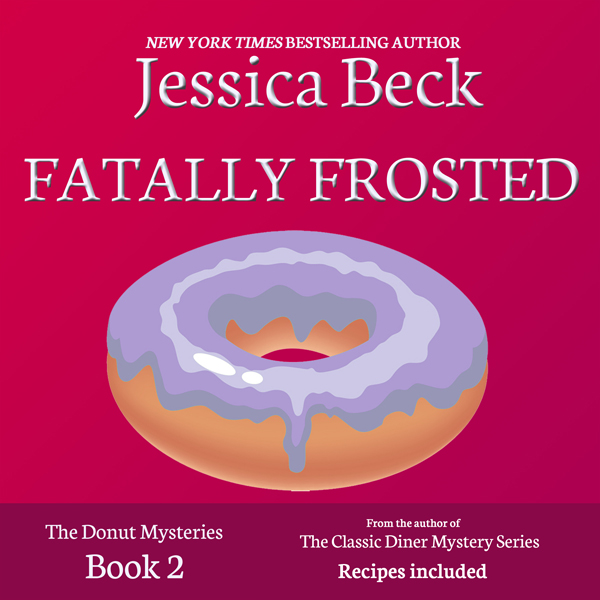 Fatally Frosted: Donut Shop Mysteries, Book 2 ,...