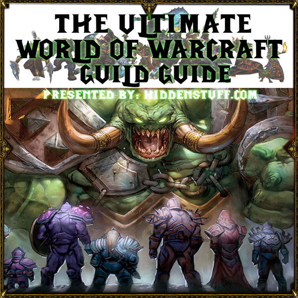 The Ultimate World of Warcraft Guild Guide , Hö...