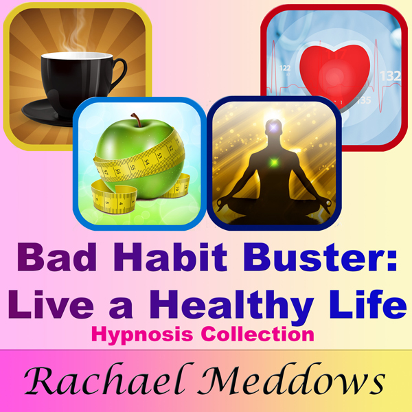 Bad Habit Buster: Live a Healthy Life Hypnosis ...