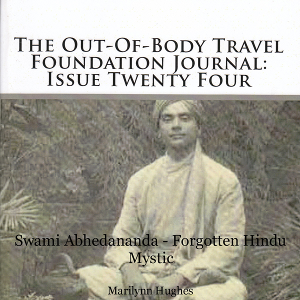 The Out-Of-Body Travel Foundation Journal: Issu...