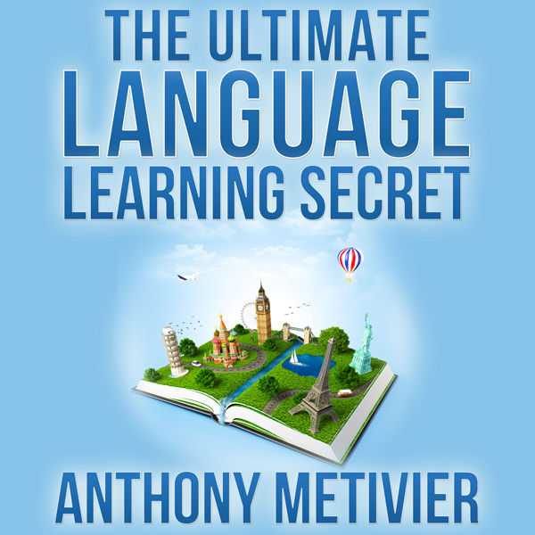 The Ultimate Language Learning Secret: Magnetic...