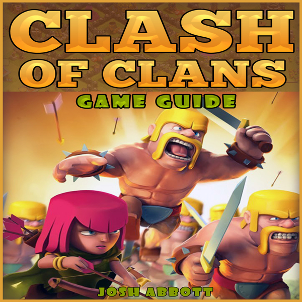 Clash of Clans Game Guide , Hörbuch, Digital, 1...