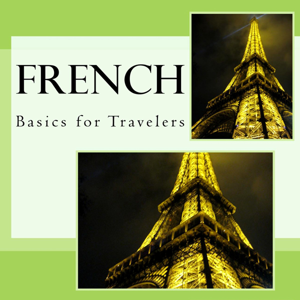 French - Basics for Travelers , Hörbuch, Digita...