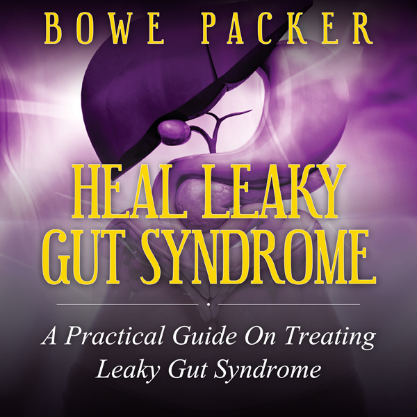 Heal Leaky Gut Syndrome: A Practical Guide on T...