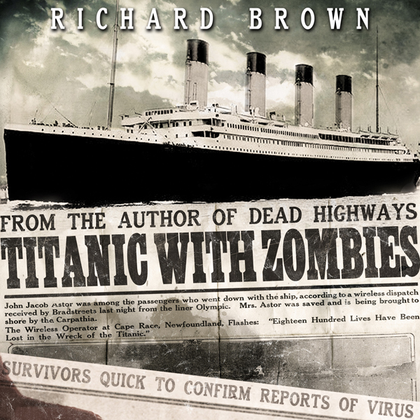 Titanic with ZOMBIES , Hörbuch, Digital, 1, 246min