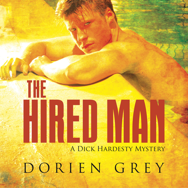 The Hired Man: A Dick Hardesty Mystery: Dick Ha...