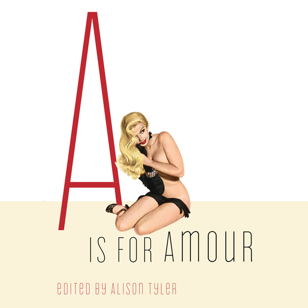 A Is for Amour (Erotic Alphabet) , Hörbuch, Dig...