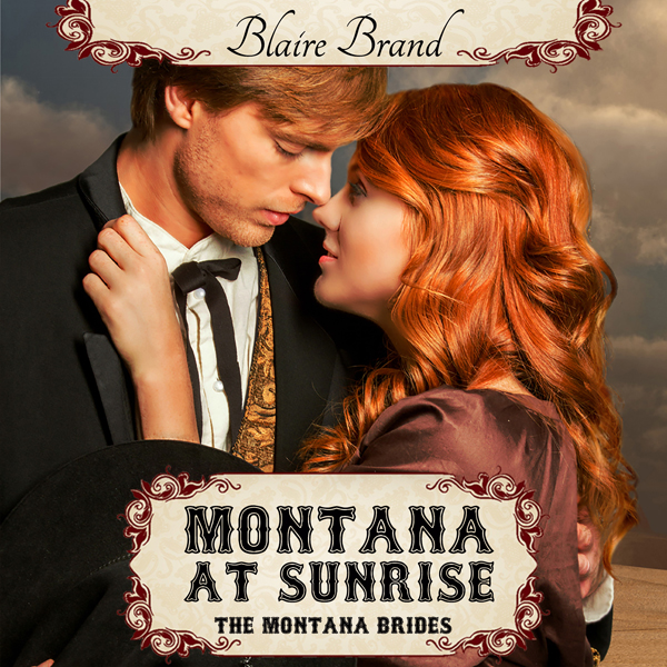 Montana at Sunrise: The Montana Brides, Book 1 ...