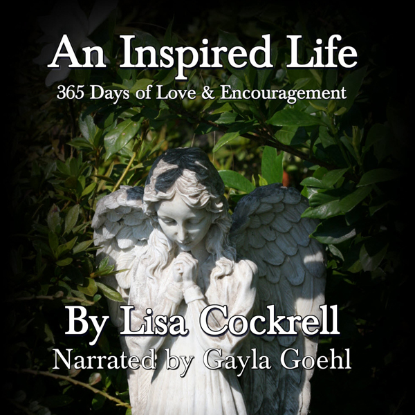 An Inspired Life: 365 Days of Love and Encourag...