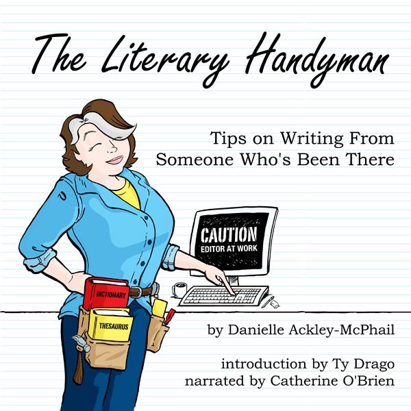 The Literary Handyman: Tips on Writing from Someone Who´s Been There , Hörbuch, Digital, 1, 279min