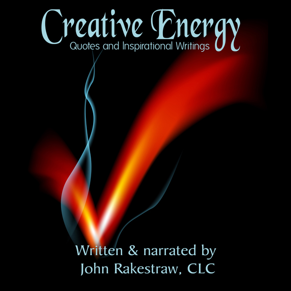 Creative Energy: Quotes and Inspirational Writi...