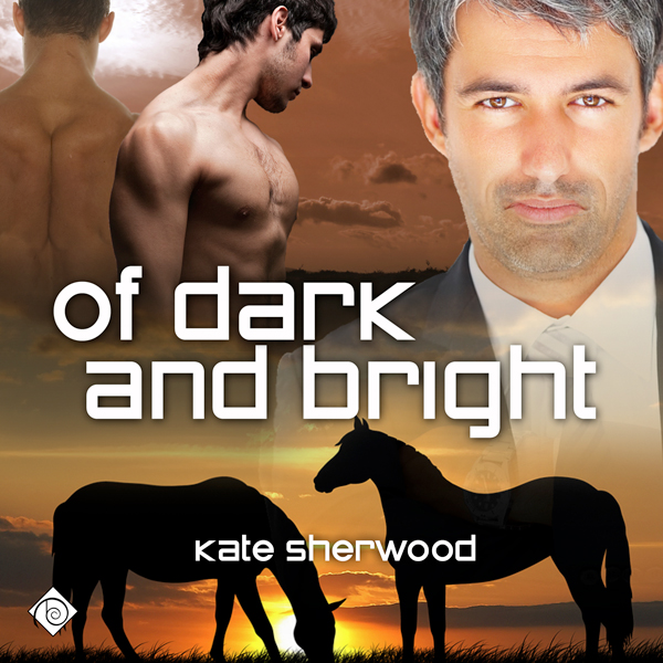 Of Dark and Bright: Dark Horse Series, Book 3 ,...
