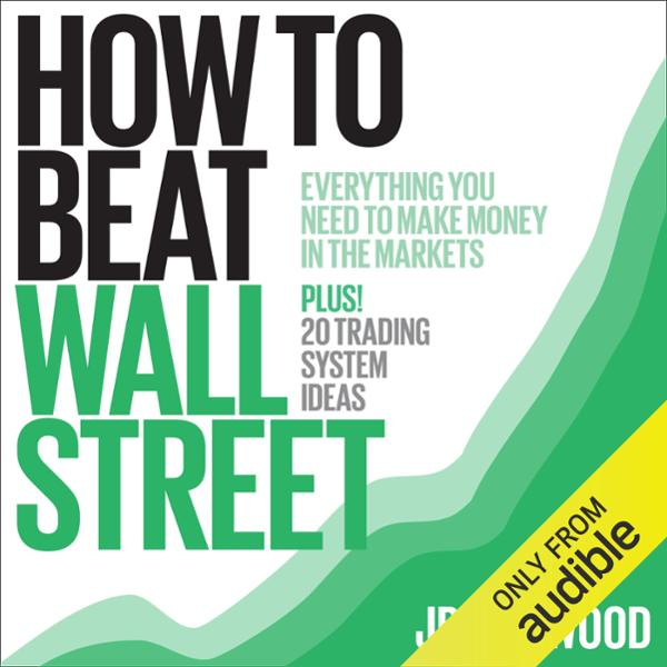 How to Beat Wall Street: Everything You Need to...