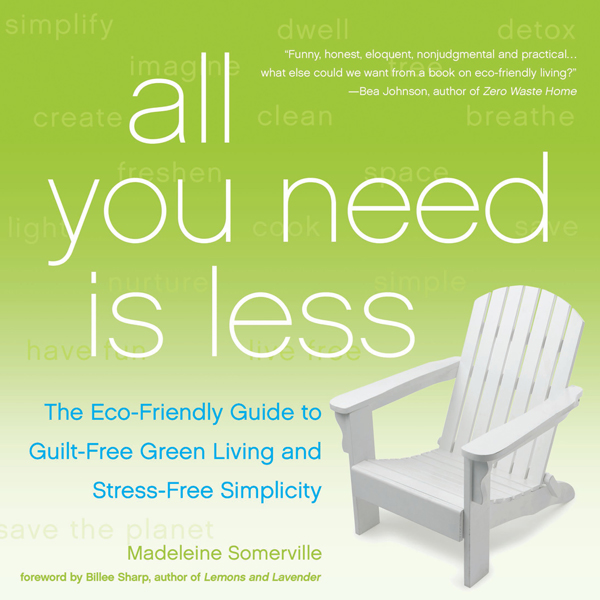 All You Need Is Less: The Eco-Friendly Guide to...