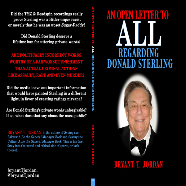 An Open Letter to All Regarding Donald Sterling...