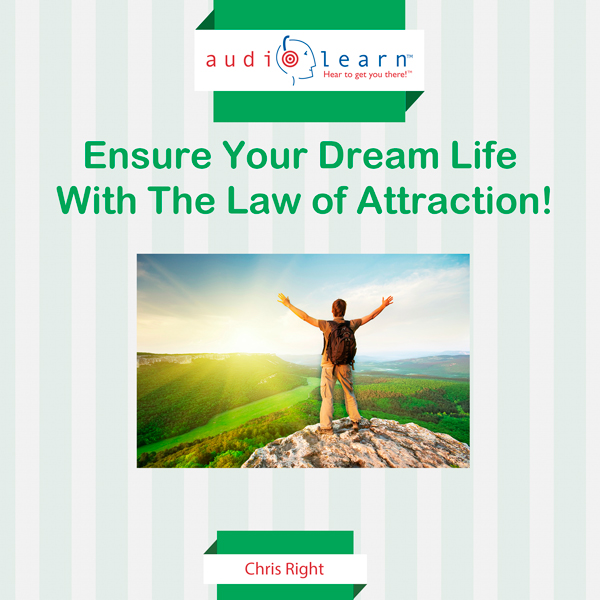 Ensure Your Dream Life with the Law of Attraction! , Hörbuch, Digital, 1, 66min