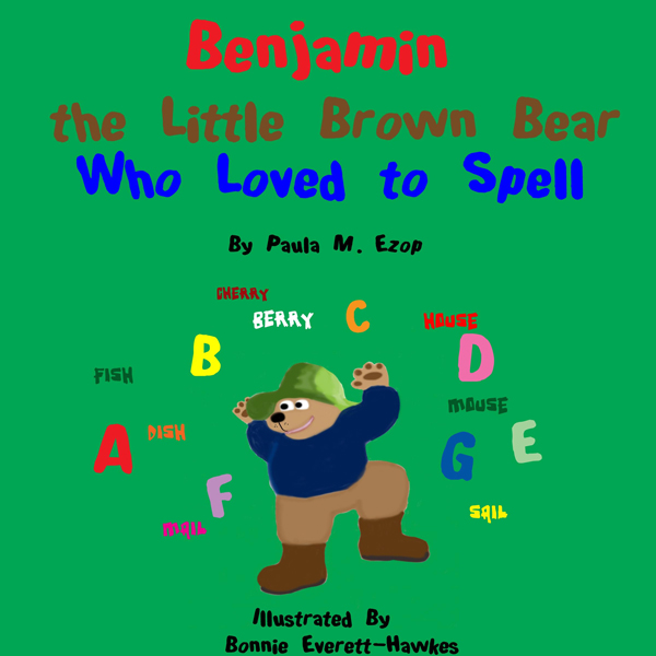 Benjamin the Little Brown Bear Who Loved to Spell , Hörbuch, Digital, 1, 20min
