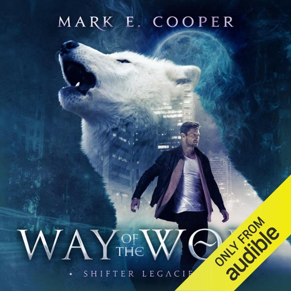 Way of the Wolf: Shifter Legacies 1 , Hörbuch, ...