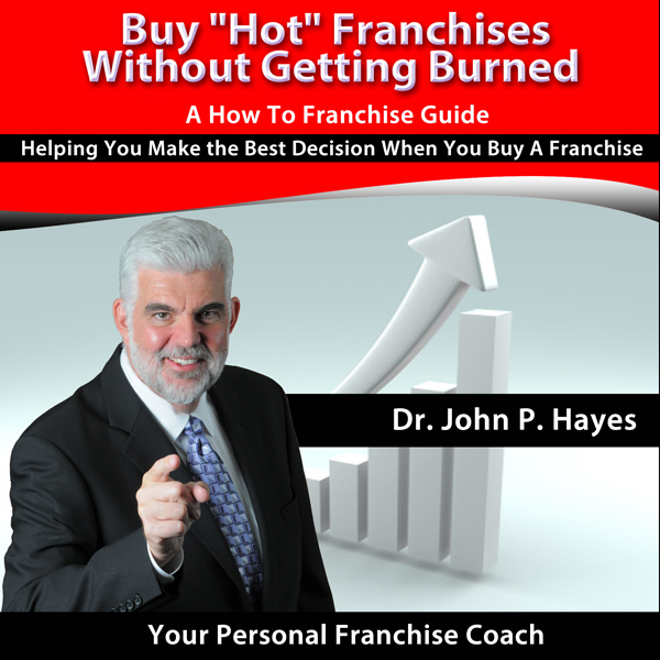 Buy ´Hot´ Franchises without Getting Burned: A ...