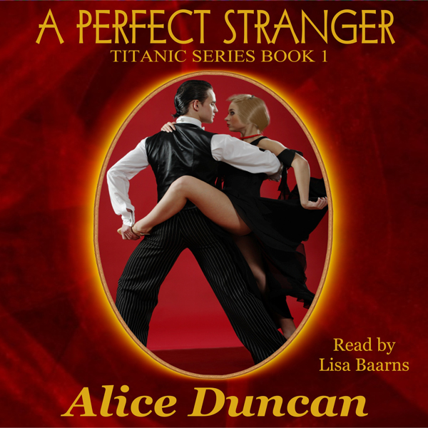 A Perfect Stranger: Titanic, Book 1 , Hörbuch, ...