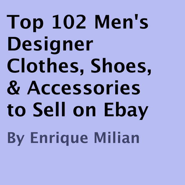 Top 102 Men´s Designer Clothes, Shoes, & Access...