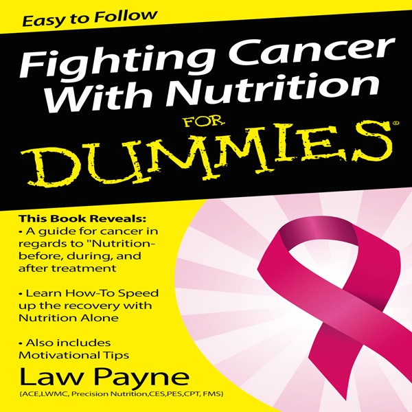 Fighting Cancer with Nutrition For Dummies , Hörbuch, Digital, 1, 35min