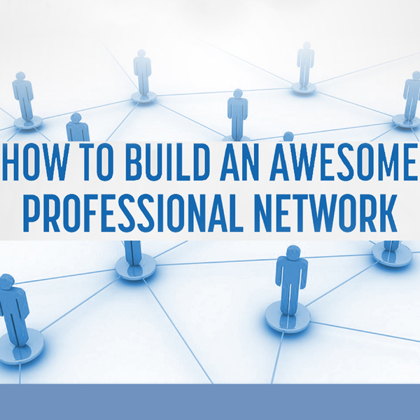 Business Networking: How to Build an Awesome Pr...