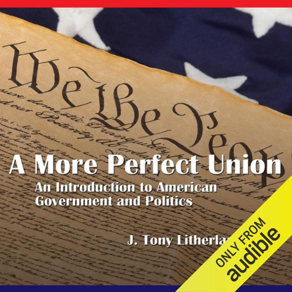 A More Perfect Union: An Introduction to Americ...