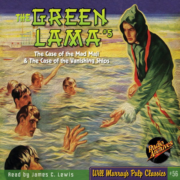 The Green Lama #5 The Case of the Mad Magi & Th...