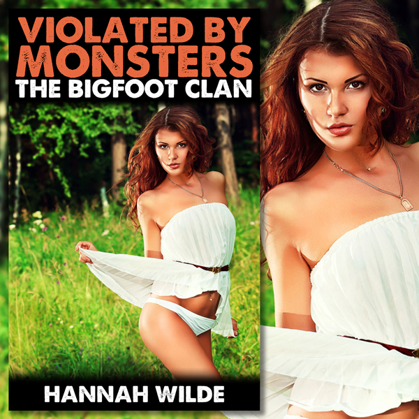 Violated by Monsters: The Bigfoot Clan , Hörbuc...