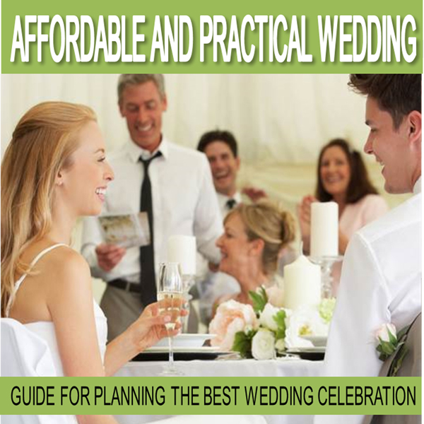 Wedding Planning: Affordable and Practical Wedd...