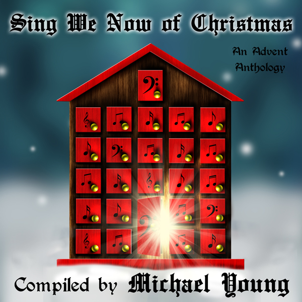 Sing We Now of Christmas: An Advent Anthology , Hörbuch, Digital, 1, 410min